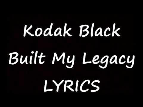 Kodak Black - Built My Legacy Ft.Offset (Lyrics) Project Baby 2
