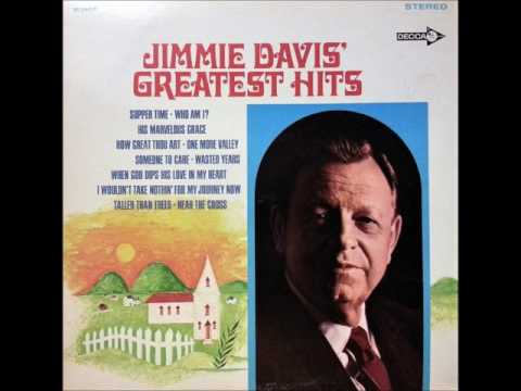 I Wouldn't Take Nothing For My Journey Now , Jimmie Davis , 1965