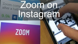Zoom into Photos & Videos on Instagram