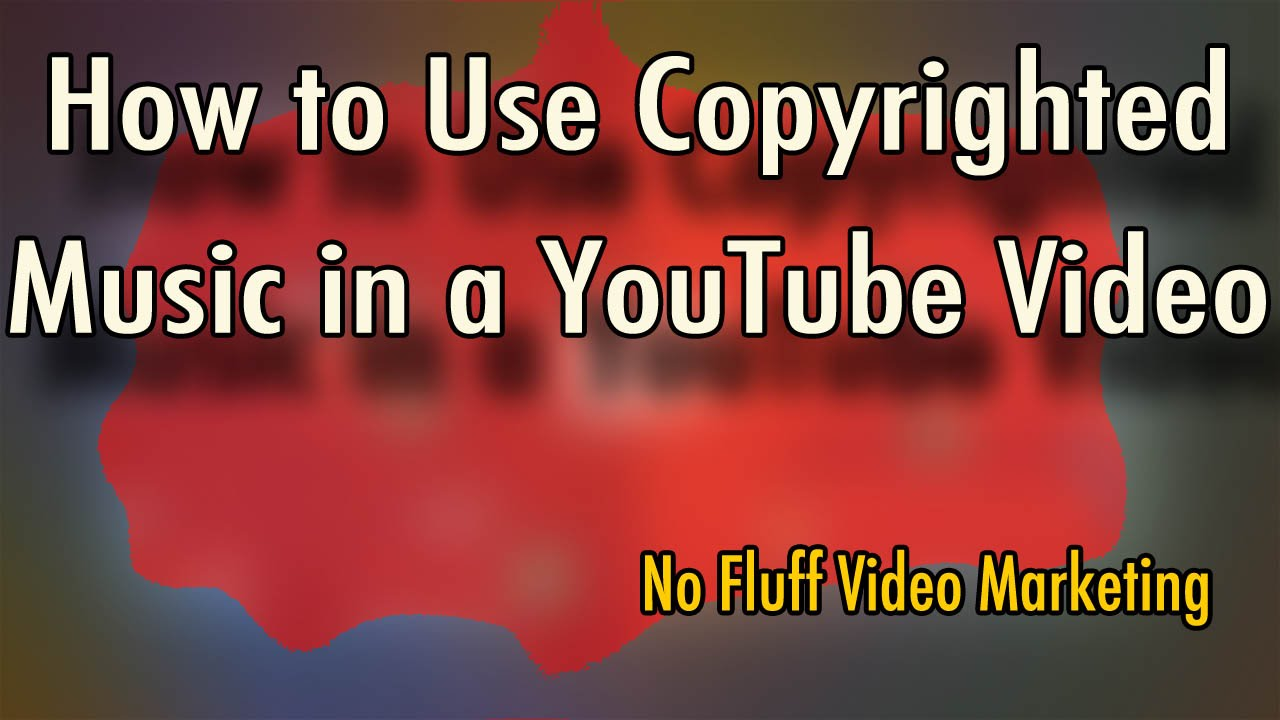 How To Use Copyrighted Music In A Youtube Video Youtube Music Policy Youtube
