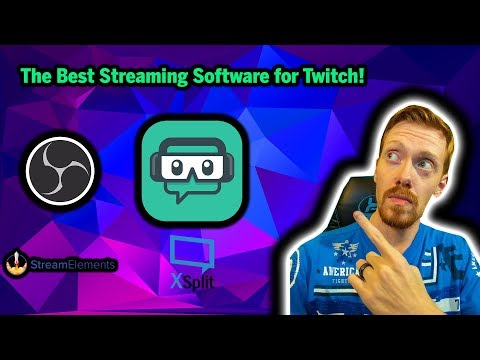 the-best-streaming-software-for-twitch!