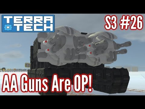 Terratech | Ep26 S3 | New AA guns Vs Ground units! | Terrate