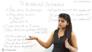 """How to Say """"To Be Around"""" In French - Basic French Institute"""