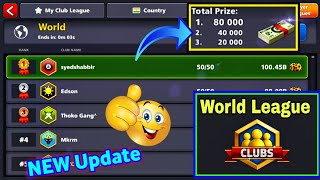 World Top With New Club Feature In 8 Ball Pool - Club World🌍 League Top Spacial