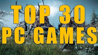 The Top 30 Upcoming Pc Games 2015/2016 The Most Anticipated Pc Games