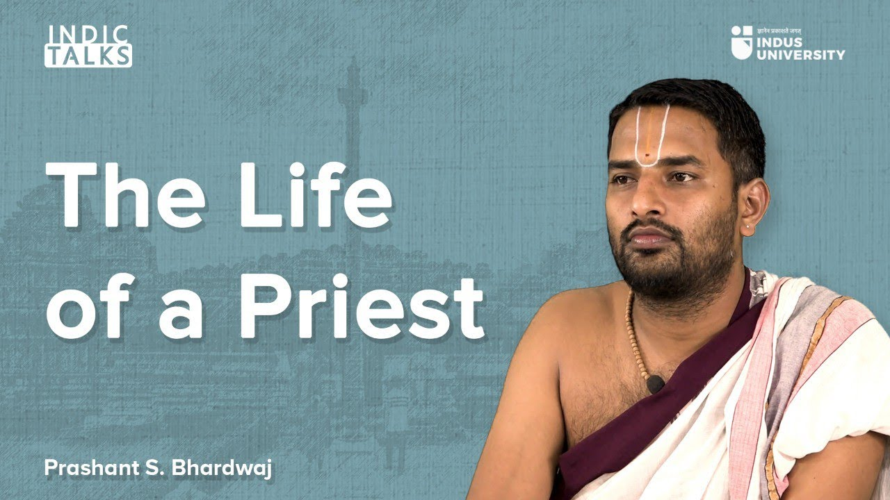 The Story of a Priest - Prashant S. Bharadwaj - #IndicTalks