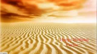 Carlos - Happy Birthday - Nature - Happy Birthday