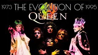 The Evolution Of Queen (1973 - 1995)
