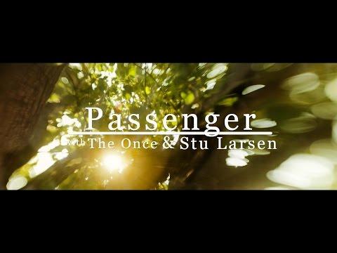 Passenger, The Once & Stu Larsen | Angel From Montgomery