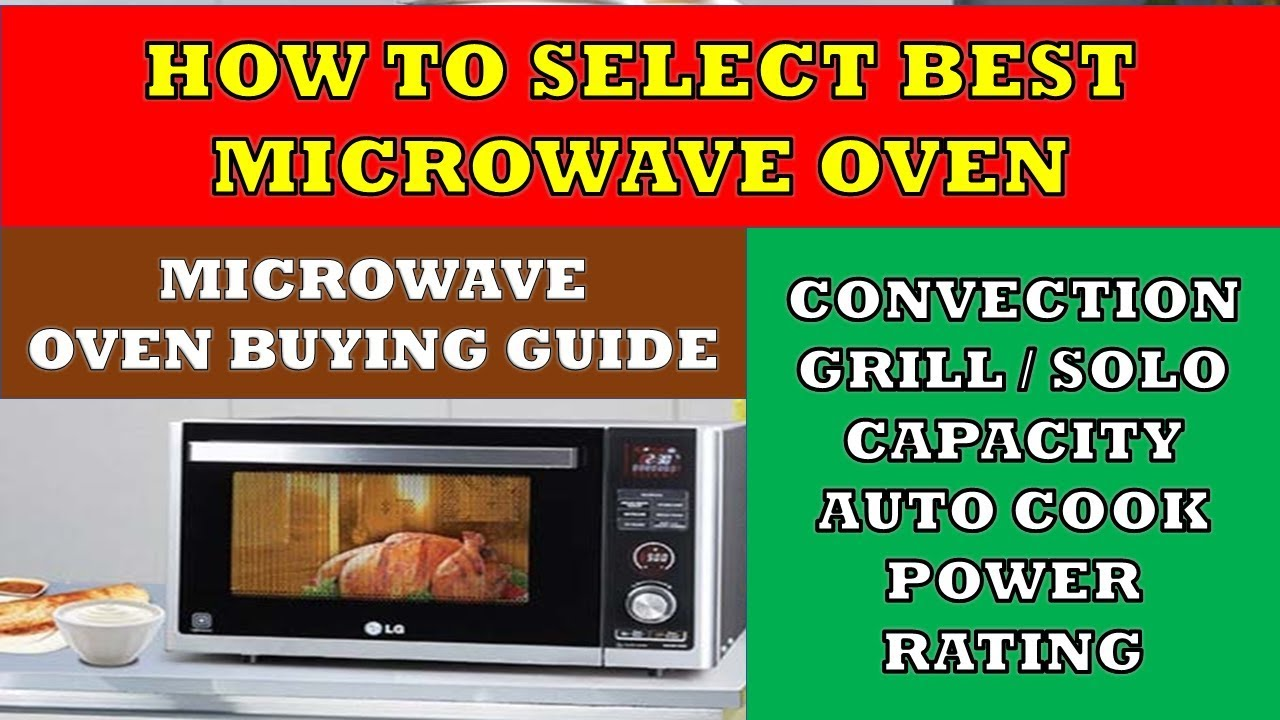 How To Select The Best Microwave Oven