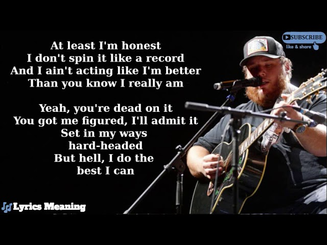 Luke Combs - What You See Is What You Get | Lyrics Meaning ...