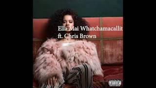 Ella Mai Whatchamacallit ft. Chris Brown (Official Lyric Video)