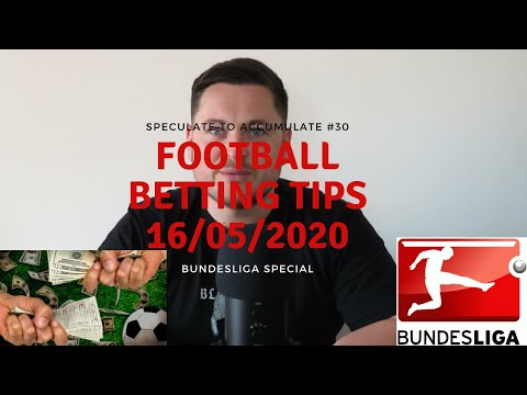 Speculate To Accumulate #30 - Football Betting Tips 16/05/2020 - Bundesliga Special