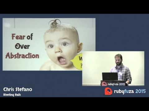 Rubyfuza 2015: Chris Stefano - Riveting Rails