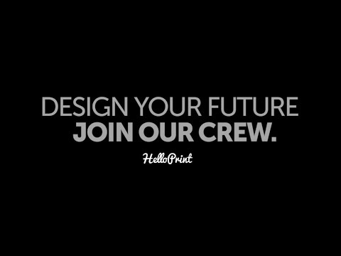 Helloprint 2014: Design yourself. Join our crew.