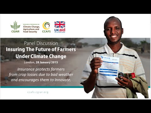 Insuring the future of farmers under climate change: Panel Discussion