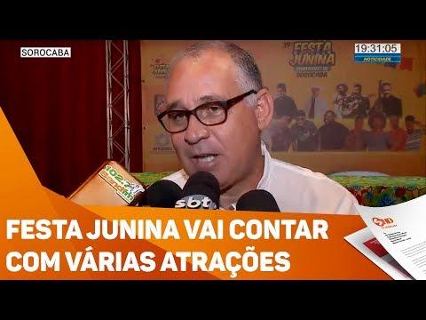 Festa Junina vai contar com várias atrações - TV SOROCABA/SBT