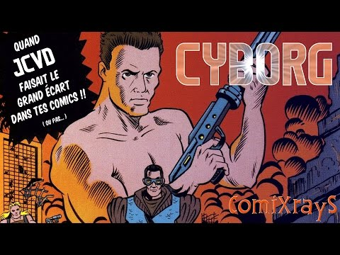CYBORG : JCVD, Héros de Comics ! - ComiXrayS