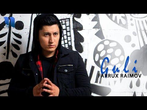 Farrux Raimov - Guli  Фаррух Раимов - Гули