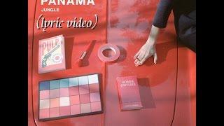 Download Panama - Jungle (lyric video) Mp3