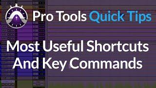 Pro Tools Shortcuts & Key Commands Best Of