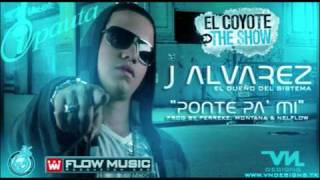 J Alvarez - Ponte Pa Mi (Prod By Perreke, Montana & NelFlow)