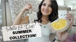 STELLA & DOT | NEW SUMMER COLLECTION! | 2019!