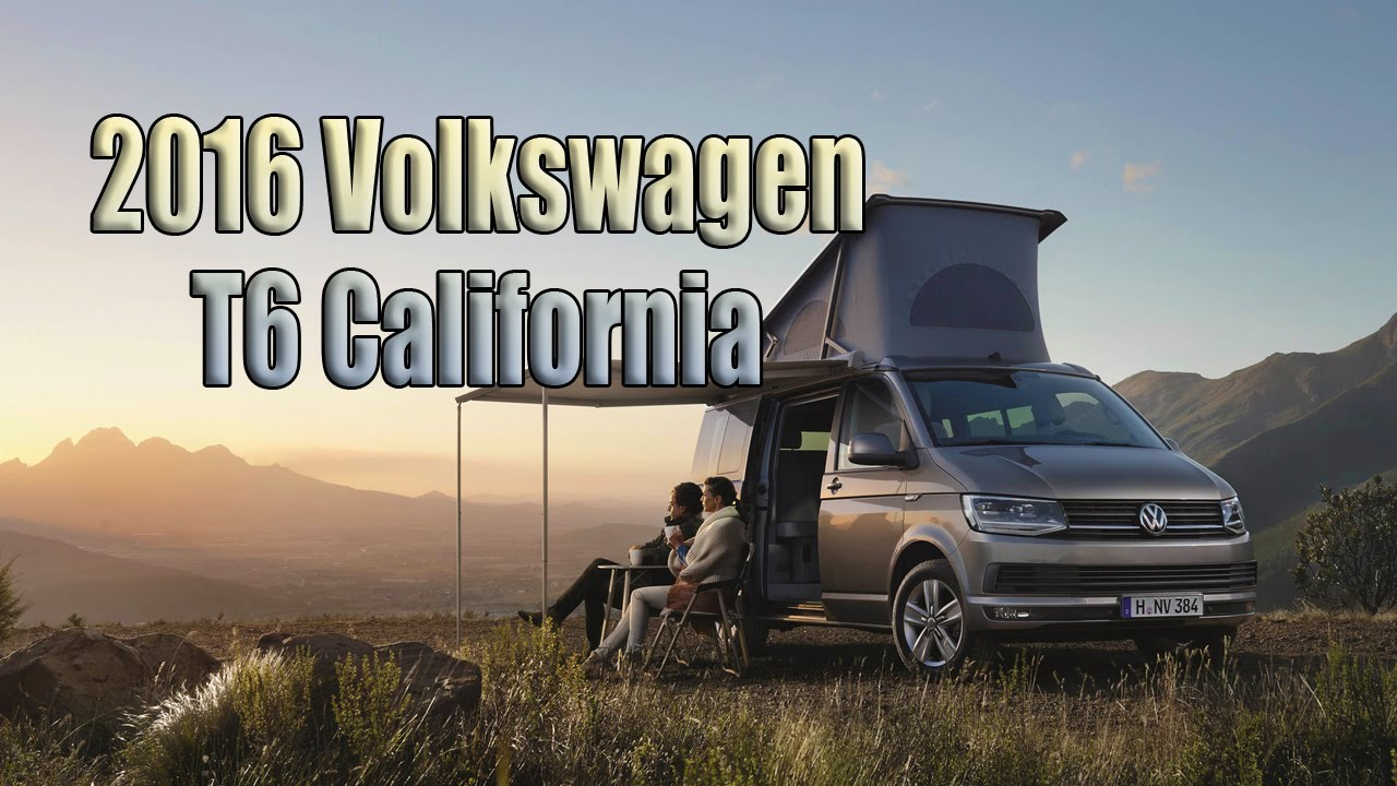 New 2016 Volkswagen T6 California Camper Van Interior Exterior And Review