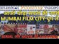 MUMBAI FILM CITY TOUR #filmcity #mumbai #bollywood #stardom #celebrity #dadasahebphalkechitranagri
