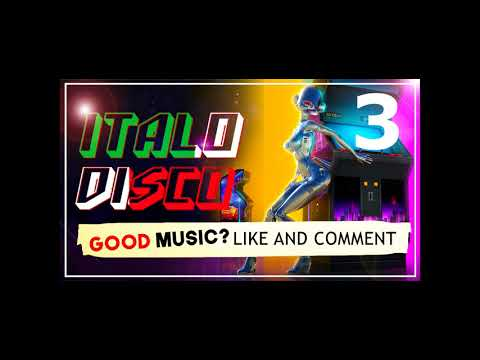 "2018 ""ITALO DISCO NON STOP"" 3 (BEST OF ITALO DISCO)"