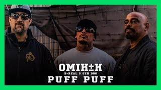 Omik K - Puff Puff feat. B-Real & Sen Dog (Prod. by Defekto)