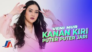 Veni Nur - Kanan Kiri Puter Puter Jari (Official Music Video)