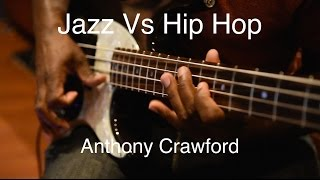 "Anthony Crawford ""Jazz vs Hiphop"" (Miura Basses)"