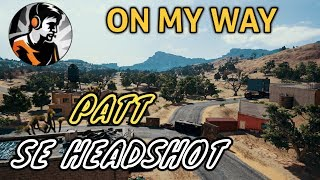On My Way Song On Dynamo Headshots Allan Walker Pubg Mobile Mp3 -