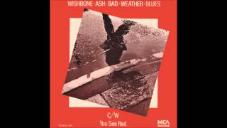 Watch Wishbone Ash Bad Weather Blues video