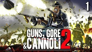 Guns, Gore and Cannoli 2 Gameplay Walkthrough Part 1 (no commentary)