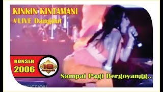 Live Konser Dangdut ~ KINKIN KINTAMANI - SAMPAI PAGI @KRAKSAAN 2006