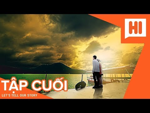 Em Của Anh Đừng Của Ai - Tập 22 (TẬP CUỐI) - Phim Tình Cảm | Hi Team - FAPtv