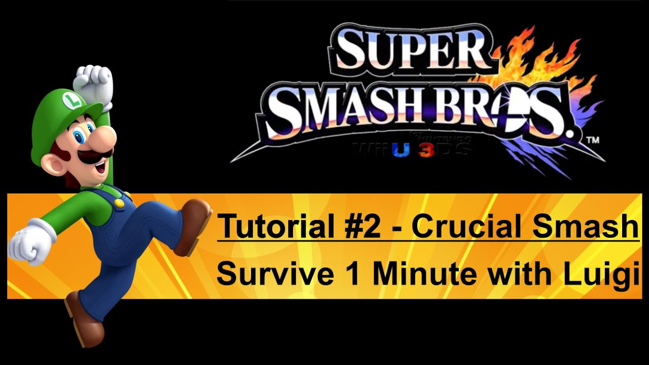 Tutorial #2 Brutalosmash 1 Minute Mit Luigi überleben  Crucial 1 Minute With Luigi [ssb4