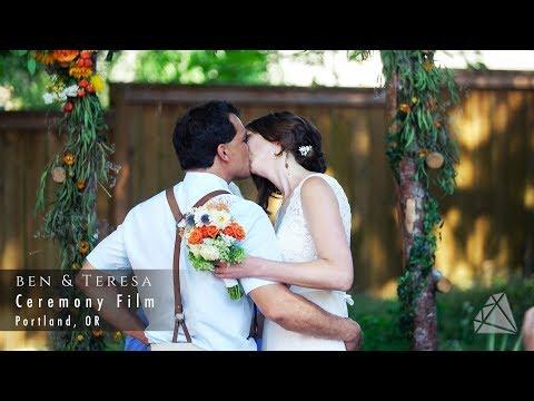 Ceremony Film: Ben & Teresa - Portland, OR
