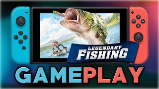 Legendary Fishing | First 15 Minutes | Nintendo Switch