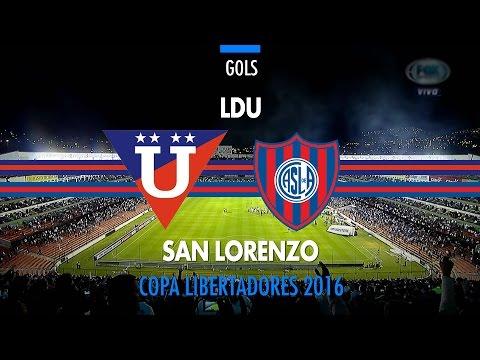Gols - LDU 2 x 0 San Lorenzo - Libertadores - 23/02/2016