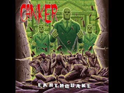 Canker - Earthquake [Full Album] 2017
