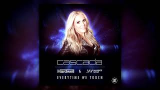 Cascada - Everytime We Touch (Hardwell & Maurice West Extended Remix)