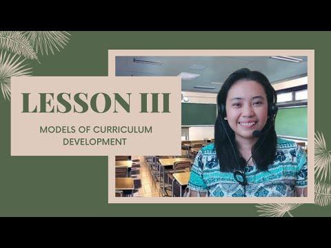 Cur Dev Module 1 Lesson 3: Models Of Curriculum Development