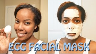 How To: Remove Blackheads and Tighten Pores - Egg Facial Mask
