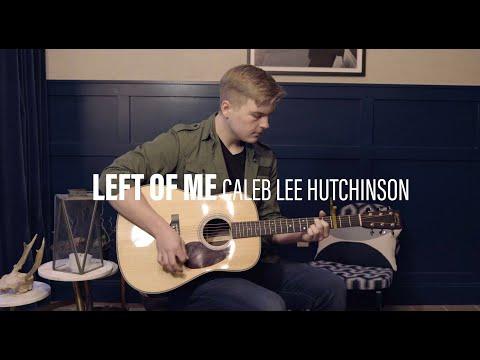 "Caleb Lee Hutchinson ""Left of Me"" (Acoustic)"