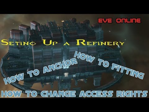 Setting Up a Refinery | EVE Online