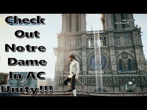 Notre Dame Cathedral In Assassin S Creed Unity Youtube