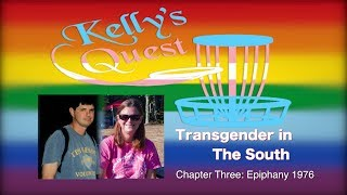 Transgender in the South: Chapter Three